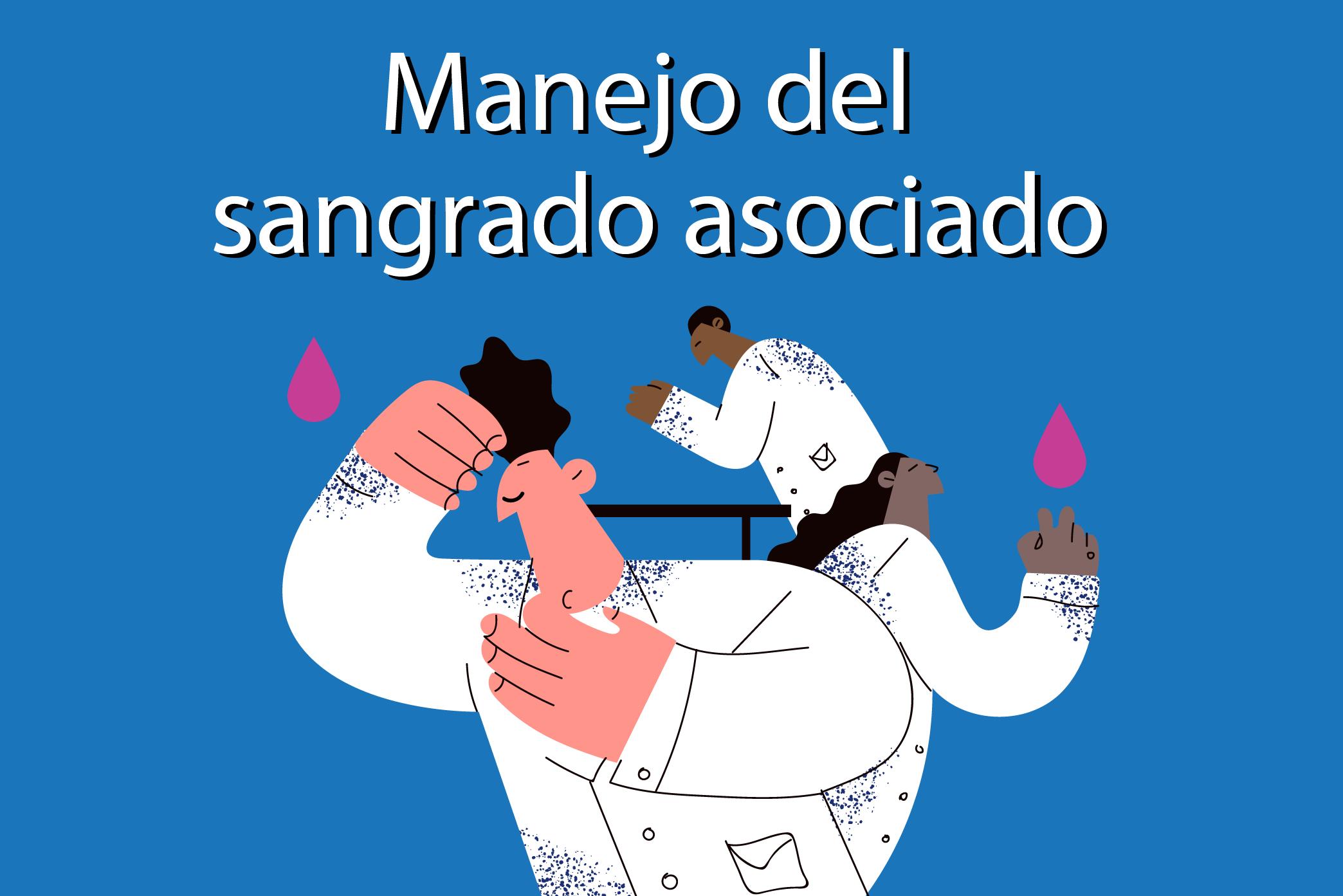 Manejo del sangrado asociado